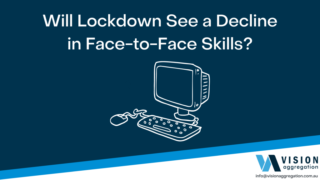 Will lockdown see a decline in face-to-face skills (1)